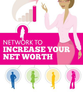 Network to Increase Your Net Worth